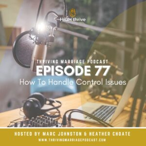 Episode 77: How To Handle Control Issues